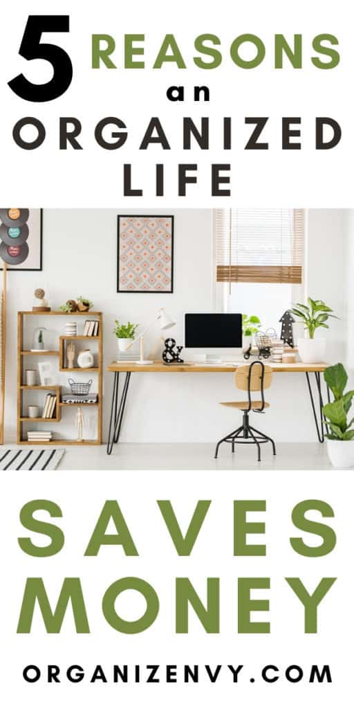 Organized Life Saves Money