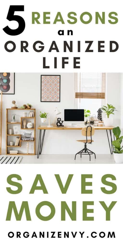 Organized Life Saves Money