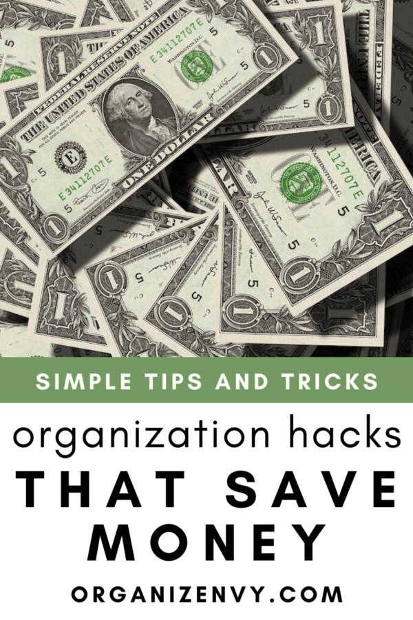 Organization Hacks That Save Money