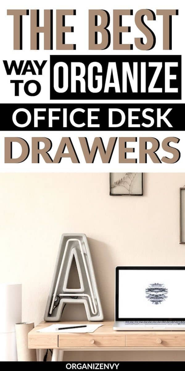 Organize desk drawers in 4 simple steps.